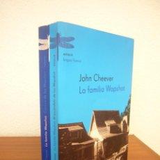 Libros de segunda mano: JOHN CHEEVER: LA FAMILIA WAPSHOT (EMECÉ, 2003) INCLUYE LAS DOS NOVELAS. Lote 277177648