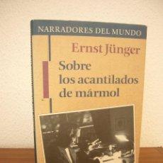 Libros de segunda mano: ERNST JÜNGER: SOBRE LOS ACANTILADOS DE MÁRMOL. ED. DE ANDRÉS SÁNCHEZ PASCUAL (CÍRCULO, 1995) RARO. Lote 277178063