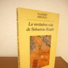 Libros de segunda mano: VLADIMIR NABOKOV: LA VERDADERA VIDA DE SEBASTIAN KNIGHT (ANAGRAMA, 1988) MUY BUEN ESTADO. RARA ED.. Lote 277182393