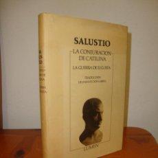 Libros de segunda mano: LA CONJURACIÓN DE CATILINA. LA GUERRA DE JUGURTA - SALUSTIO - LUMEN, MUY BUEN ESTADO. Lote 277200223