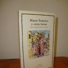 Libros de segunda mano: MAESE PATHELIN Y OTRAS FARSAS - CATEDRA, MUY BUEN ESTADO. Lote 277201673