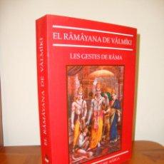 Libros de segunda mano: EL RAMAYANA DE VALMIKI. LES GESTES DE RAMA - MOLT BON ESTAT. Lote 277202733