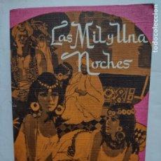 Libros de segunda mano: LAS MIL Y UNA NOCHES - JOSE MARIA TAVERA - EDICIONES RODEGAR - AÑO 1969. Lote 277242078