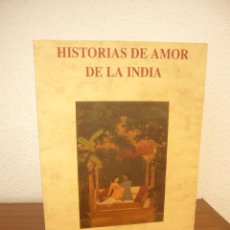 Libros de segunda mano: HISTORIAS DE AMOR DE LA INDIA. ED. DE VÍCTOR GIMÉNEZ MOROTE (OLAÑETA, 2001) MUY BUEN ESTADO. RARO.. Lote 277255433