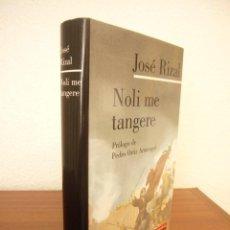Libros de segunda mano: JOSÉ RIZAL: NOLI ME TANGERE (GALAXIA GUTENBERG, 1998) TAPA DURA. EXCELENTE ESTADO.. Lote 277258088
