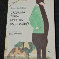 Libros de segunda mano: CUÁNTA TIERRA NECESITA UN HOMBRE.LEON TOLSTOI. Lote 277297203