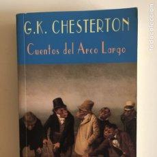 Libros de segunda mano: CUENTOS DEL ARCO LARGO. G.K. CHESTERTON. EL CLUB DIOGÉNES. VALDEMAR.. Lote 278349438