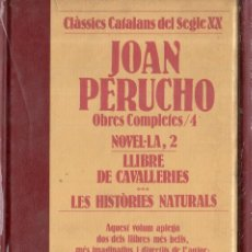 Libros de segunda mano: VESV LIBRO CLASSICS CATALANS DEL SEGLE XX JOAN PERUCHO OBRES COMPLETES Nº 4 NOVEL-LA 2 2. Lote 278443353