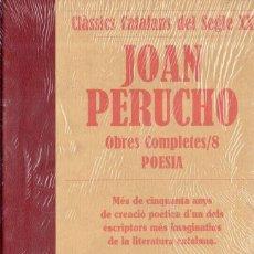 Libros de segunda mano: VESV LIBRO CLASSICS CATALANS DEL SEGLE XX JOAN PERUCHO OBRES COMPLETES Nº 8 POESIA PRECINTADO. Lote 278443673