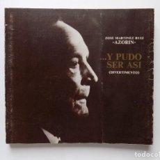 Libros de segunda mano: LIBRERIA GHOTICA. JOSE MARTINEZ RUIZ. AZORIN. Y PUDO SER ASI...DIVERTIMENTO.1974. FOLIO. ILUSTRADO.. Lote 278576828