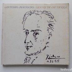 Libros de segunda mano: LIBRERIA GHOTICA. ANTONIO MACHADO. GENTES DE MI TIERRA. 1978. FOLIO. MUY ILUSTRADO.. Lote 278577058