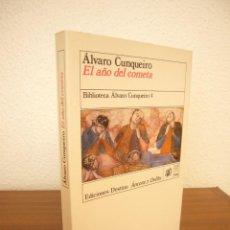 Libros de segunda mano: ÁLVARO CUNQUEIRO: EL AÑO DEL COMETA (DESTINO, ÁNCORA Y DELFÍN, 1990) MUY BUEN ESTADO. RARA EDICIÓN.. Lote 278618198