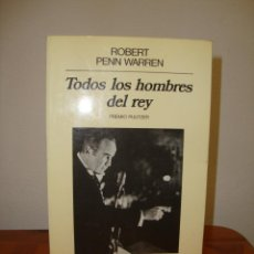 Libros de segunda mano: TODOS LOS HOMBRES DEL REY - ROBERT PENN WARREN - EDICIONES ANAGRAMA. Lote 279461818