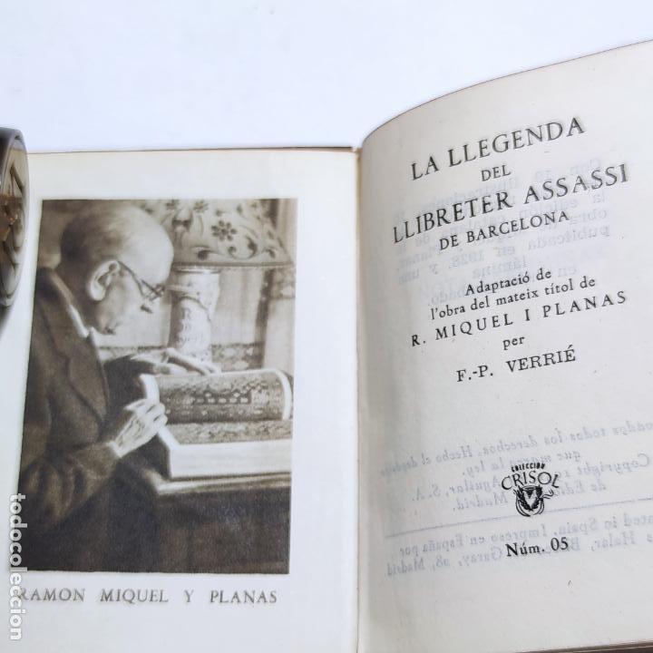 Libros de segunda mano: R. Miquel y Planas. La leyenda del librero asesino de Barcelona. Crisolín nº 05. 1ª edición. 1951. - Foto 3 - 285128228