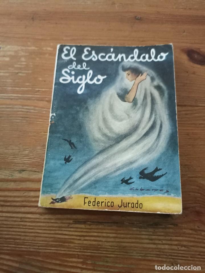 F. JURADO. EL.ESCAMDALO DEL SIGLO. COL VELETA. N.35 (Libros de Segunda Mano (posteriores a 1936) - Literatura - Narrativa - Clásicos)