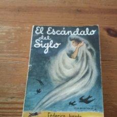 Libros de segunda mano: F. JURADO. EL.ESCAMDALO DEL SIGLO. COL VELETA. N.35. Lote 286980113