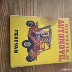 Libros de segunda mano: FEREVAN. HISTORIA DEL AUTOMÓVIL. COL VELETA. N.33. Lote 286980223