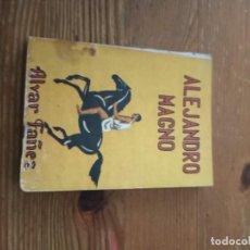 Libros de segunda mano: ALVAR FAÑEZ. ALEJANDRO MAGNO. COL PANDORA N.28. Lote 286980663