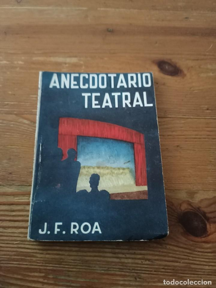 J. F ROA ANECDOTARIO TEATRAL. COL PANDORA N.9 (Libros de Segunda Mano (posteriores a 1936) - Literatura - Narrativa - Clásicos)