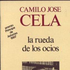 Libros de segunda mano: LA RUEDA DE LOS OCIOS. CAMILO JOSÉ CELA. TERCERA EDICIÓN, PRIMERA EN ALFAGUARA.1972.. Lote 287884368