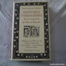 Libros de segunda mano: HISTORIA VERDADERA DE LA CONQUISTA DE NUEVA ESPAÑA - BERNAL DÍAZ DEL CASTILLO - CÍRCULO DE LECTORES. Lote 287887483