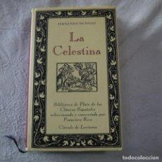 Libros de segunda mano: BIBLIOTECA DE PLATA DE LOS CLÁSICOS ESPAÑOLES. LA CELESTINA - FERNANDO ROJAS - CÍRCULO DE LECTORES. Lote 287887753