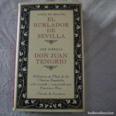 Libros de segunda mano: EL BURLADOR DE SEVILLA / DON JUAN TENORIO - TIRSO DE MOLINA / JOSÉ ZORILLA - CÍRCULO DE LECTORES. Lote 287888038