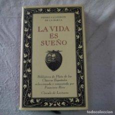 Libros de segunda mano: BIBLIOTECA DE PLATA DE LOS CLÁSICOS ESPAÑOLES. LA VIDA ES SUEÑO - PEDRO CALDERÓN DE LA BARCA. Lote 287888833