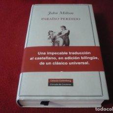 Libros de segunda mano: PARAISO PERDIDO ( JOHN MILTON ) ¡COMO NUEVO! EDICION BILINGUE TAPA DURA GALAXIA GUTENBERG. Lote 287894678