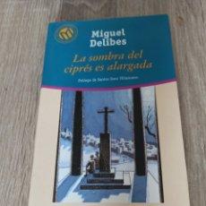 Libros de segunda mano: LA SOMBRA DEL CIPRÉS ES ALARGADA, DE MIGUEL DELIBES. Lote 287915363