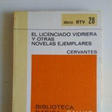 Libros de segunda mano: EL LICENCIADO VIDRIERA Y OTRAS NOVELAS EJEMPLARES. Lote 288115158