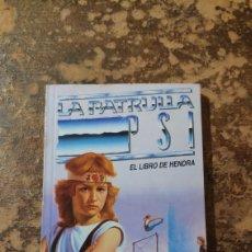 Libros de segunda mano: LA PATRULLA P.S.I., EL LIBRO DE HENDRA (DAIMON). Lote 288115473