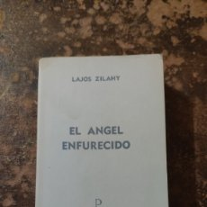 Libros de segunda mano: EL ÁNGEL ENFURECIDO (LAJOS ZILAHY) (PLAZA & JANES). Lote 288115663
