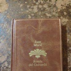 Libros de segunda mano: RONDA DEL GUINARDO (JUAN MARSE). Lote 288116498