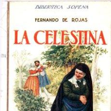 Libros de segunda mano: LA CELESTINA - FERNANDO DE ROJAS - BIBLIOTECA SOPENA 63. Lote 288463378