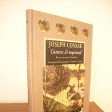 Libros de segunda mano: JOSEPH CONRAD: CUENTOS DE INQUIETUD (VALDEMAR, AVATARES, 2002) COMO NUEVO. PRIMERA EDICIÓN.. Lote 288512278