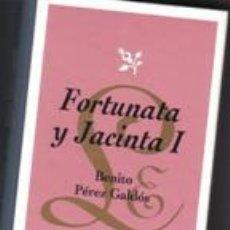 Libros de segunda mano: FORTUNATA Y JACINTA TOMO I - BENITO PEREZ GALDOS. Lote 288715688