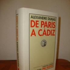 Libros de segunda mano: DE PARÍS A CÁDIZ - ALEXANDRE DUMAS - PRE-TEXTOS, COMO NUEVO. Lote 289506543