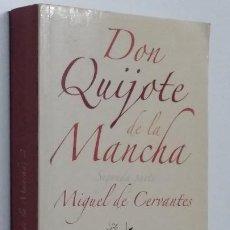 Libros de segunda mano: DON QUIJOTE DE LA MANCHA. SEGUNDA PARTE. MIGUEL DE CERVANTES. EDICIÓN FLORENCIO SEVILLA ARROYO. Lote 289897858