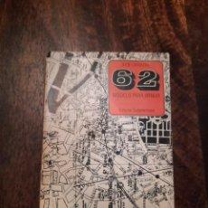 Libros de segunda mano: 62 MODELO PARA ARMAR, JULIO CORTÁZAR (PRIMERA IMPRESIÓN). Lote 289902068