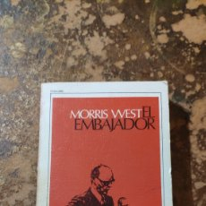 Libros de segunda mano: EL EMBAJADOR (MORRIS WEST) (POMAIRE). Lote 290147023