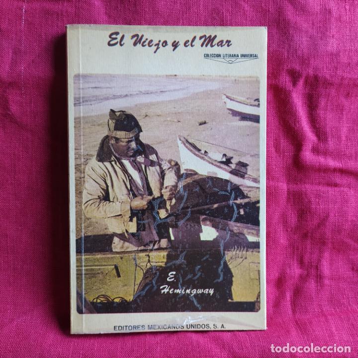 EL VIEJO Y EL MAR - HEMINGWAY, ERNEST (Libros de Segunda Mano (posteriores a 1936) - Literatura - Narrativa - Clásicos)