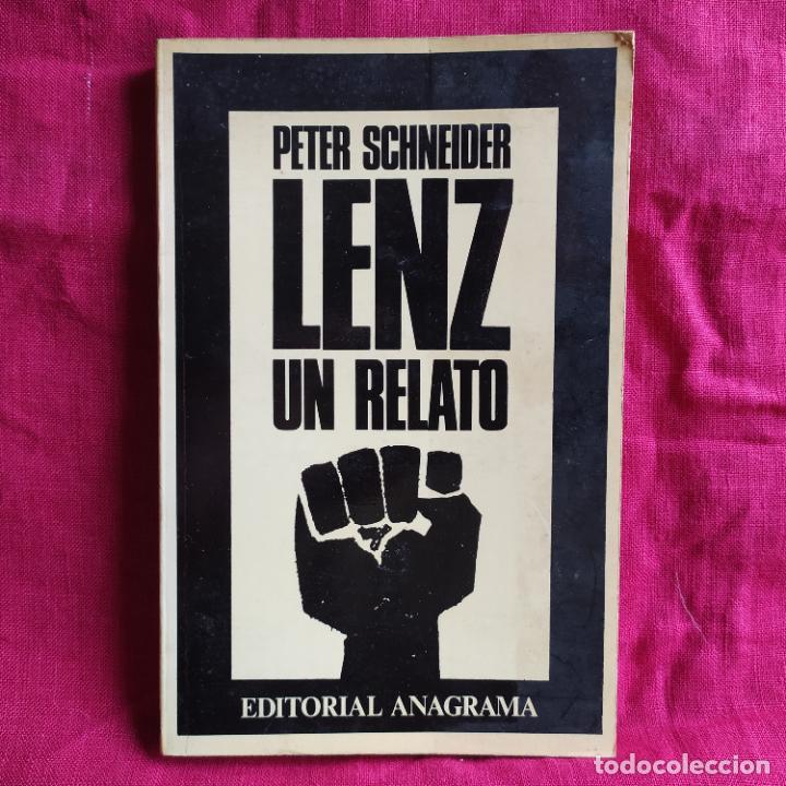 LENZ UN RELATO - SCHNEIDER, PETER (Libros de Segunda Mano (posteriores a 1936) - Literatura - Narrativa - Clásicos)