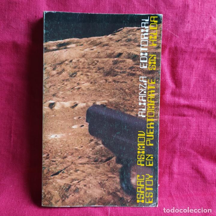 ESTOY EN PUERTOMARTE SIN HILDA Y OTROS CUENTOS - ASIMOV, ISAAC (Libros de Segunda Mano (posteriores a 1936) - Literatura - Narrativa - Clásicos)
