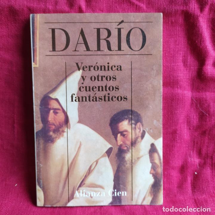 VERÓNICA Y OTROS CUENTOS FANTÁSTICOS - DARÍO, RUBÉN (Libros de Segunda Mano (posteriores a 1936) - Literatura - Narrativa - Clásicos)