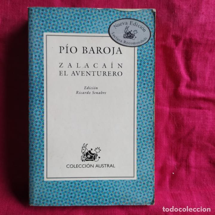 ZALACAÍN EL AVENTURERO - BAROJA, PÍO (Libros de Segunda Mano (posteriores a 1936) - Literatura - Narrativa - Clásicos)