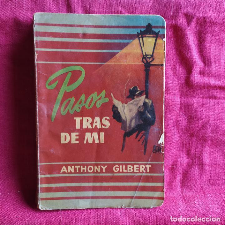 PASOS TRAS DE MÍ - GILBERT, ANTHONY (Libros de Segunda Mano (posteriores a 1936) - Literatura - Narrativa - Clásicos)
