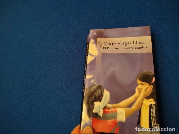 EL PARAISO EN LA OTRA ESQUINA M. VARGAS LLOSA SANTILLANA EDICIONES 2003 (Libros de Segunda Mano (posteriores a 1936) - Literatura - Narrativa - Clásicos)