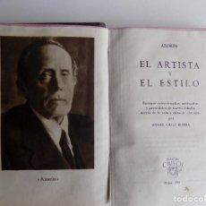 Libros de segunda mano: LIBRERIA GHOTICA. AZORIN. EL ARTISTA Y EL ESTILO. AGUILAR 1946. CRISOL 191. PAPEL BIBLIA.. Lote 294094803