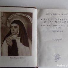 Libros de segunda mano: LIBRERIA GHOTICA. SANTA TERESA DE JESUS. CASTILLO INTERIOR O LAS MORADAS. AGUILAR 1944. CRISOL 75. Lote 294096413